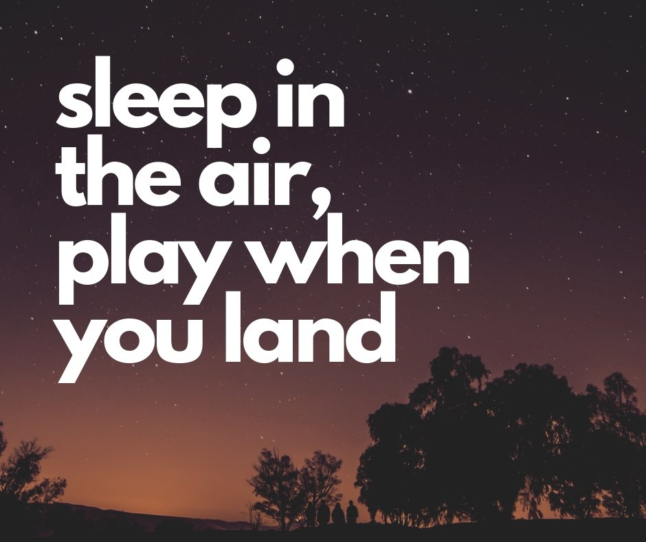 sleep on plane play when you land