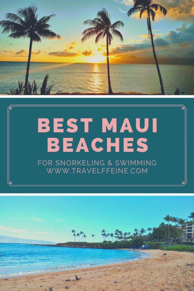 Best Maui Beaches