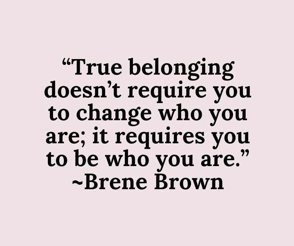 Brene Brown Quote on true belonging