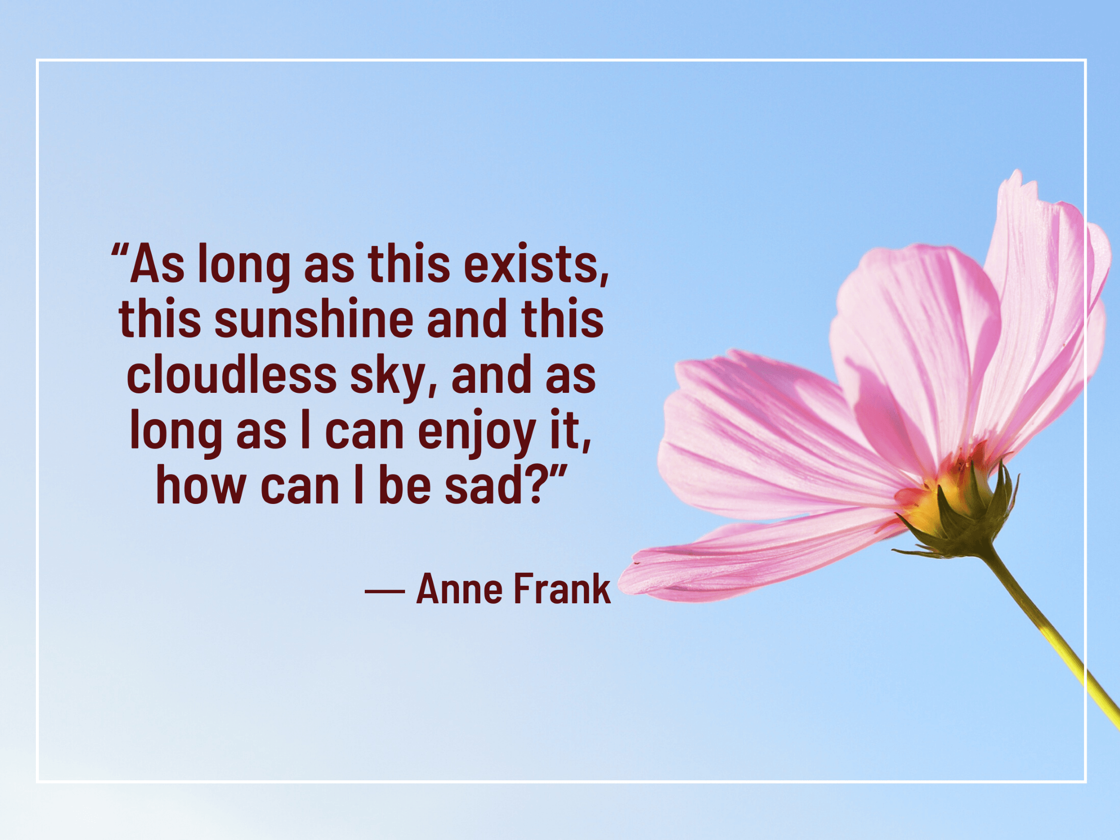 Anne Frank says there's always something to be grateful for