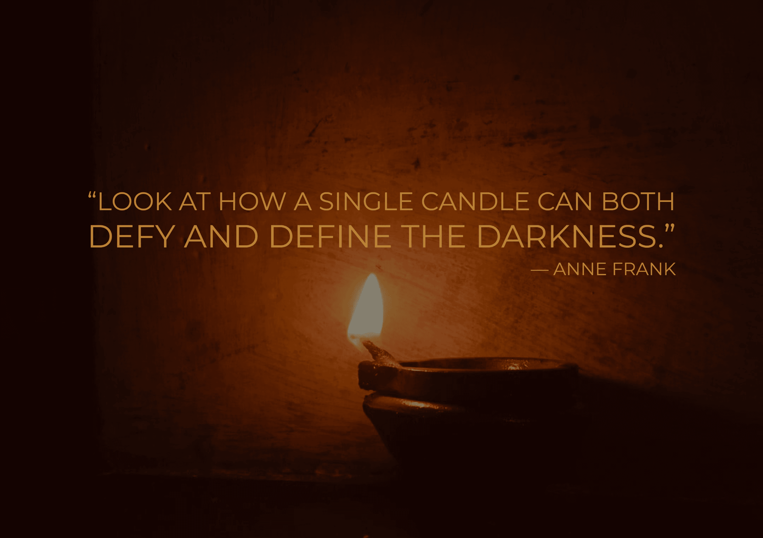 Anne Frank One Candle Defies and Defines the Darkness