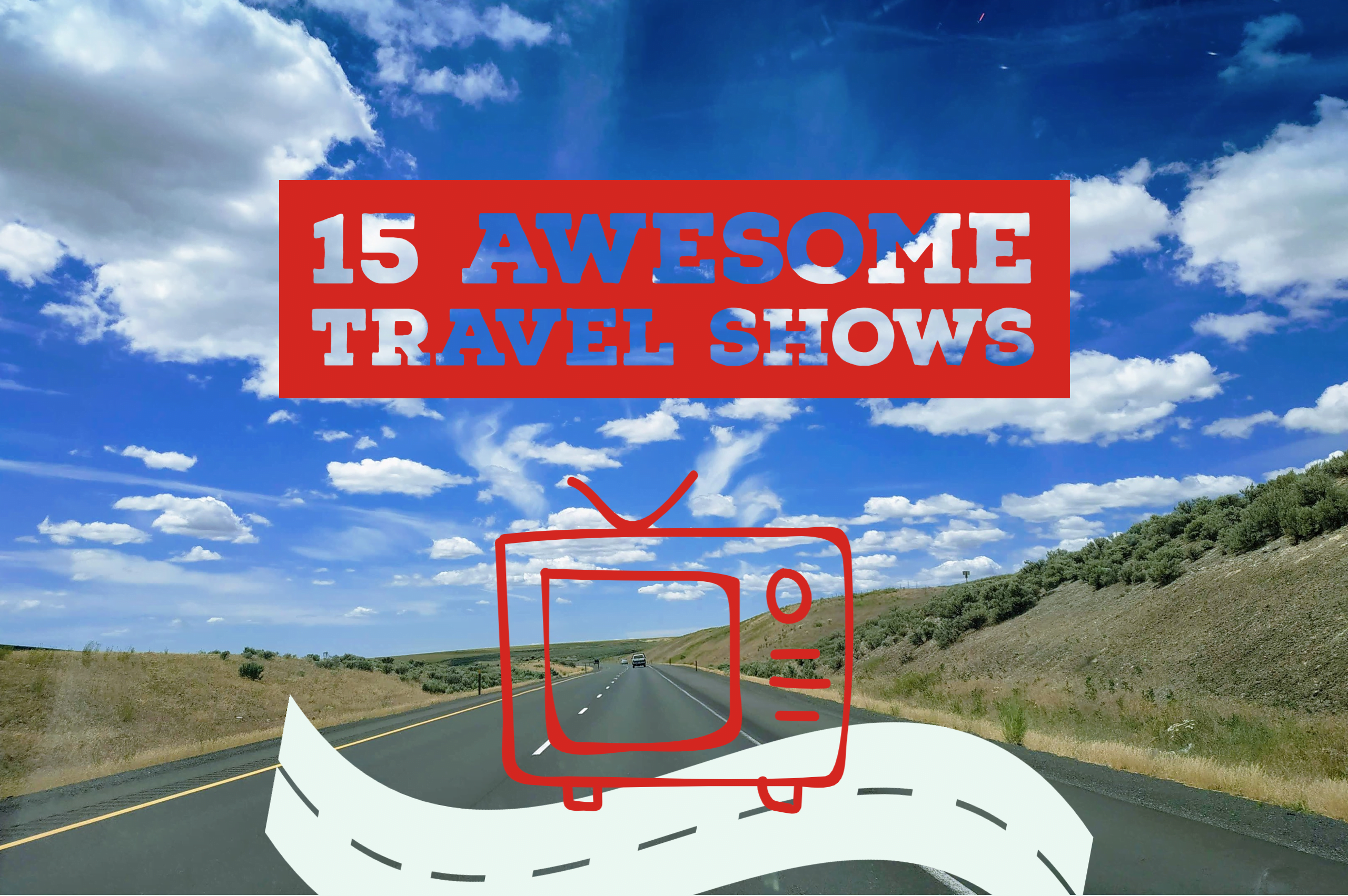roadtrip travel shows
