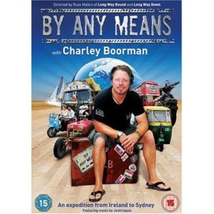 Charley Boorman tv show by any means