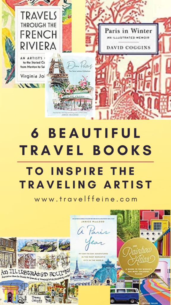 6 Travel Books Artists and Travelers