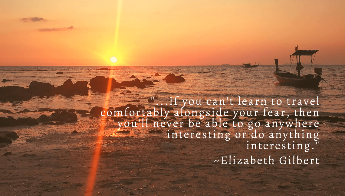 elizabeth gilbert quote about fear
